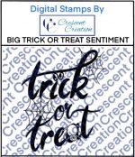 Big Trick n Treat Sentiment Digital Stamp 1