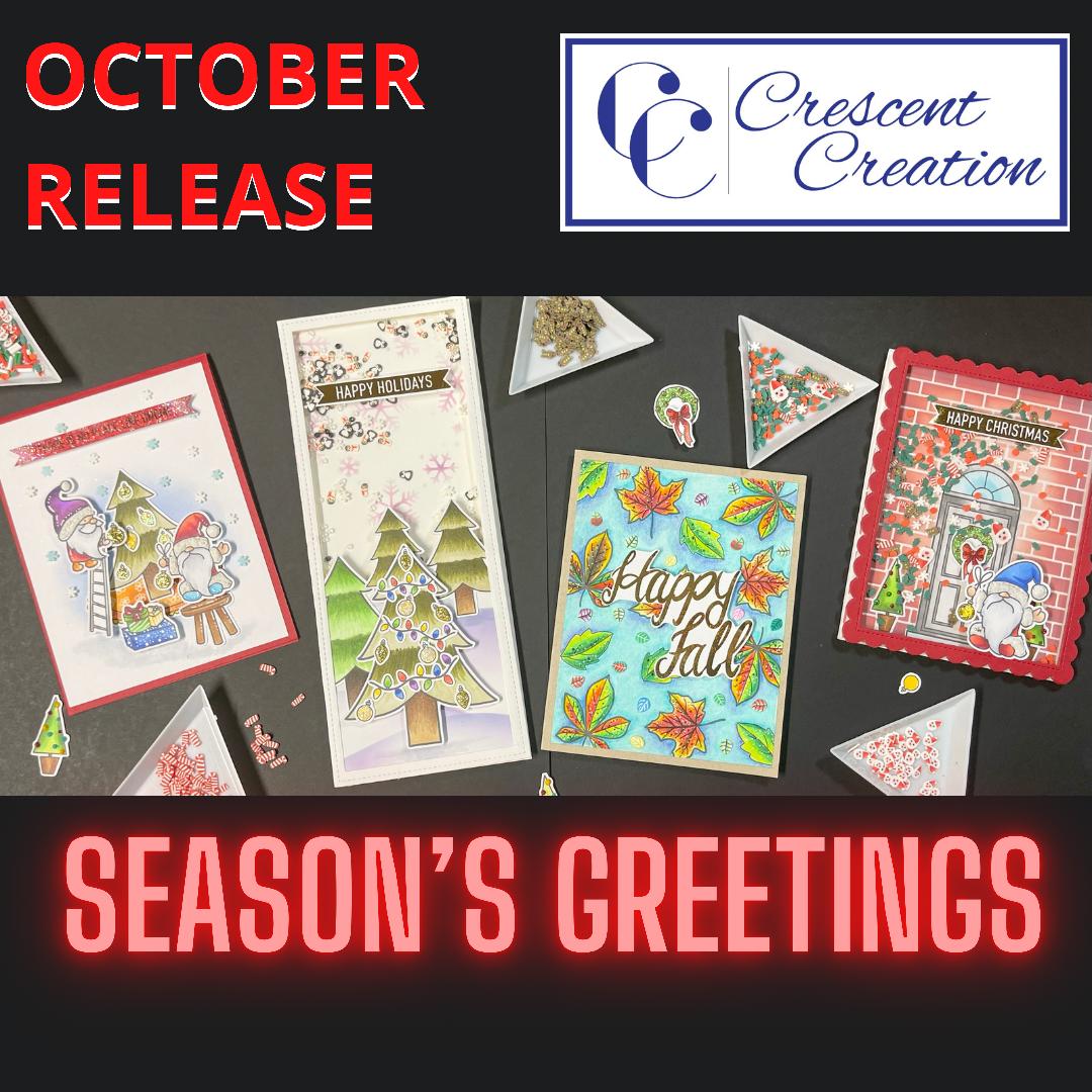 Season's Greetings Crescent Creation October Release Hop